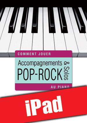 Accompagnements & solos pop-rock au piano (iPad)