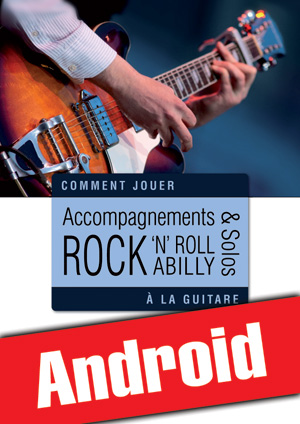 Accompagnements & solos rock 'n' roll et rockabilly à la guitare (Android)