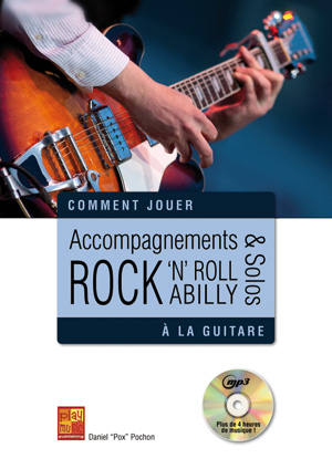 Accompagnements & solos rock 'n' roll et rockabilly à la guitare