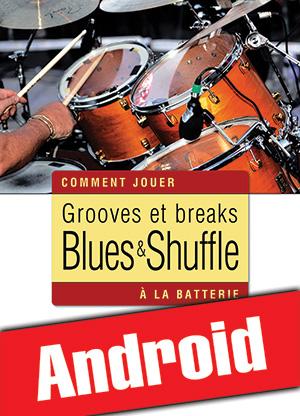 Grooves et breaks blues & shuffle à la batterie (Android)