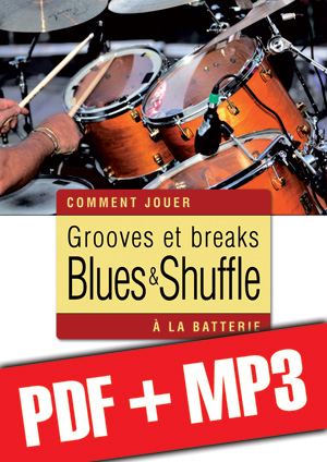Grooves et breaks blues & shuffle à la batterie (pdf + mp3)