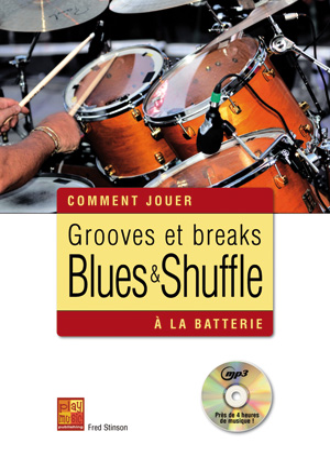 Grooves et breaks blues & shuffle à la batterie