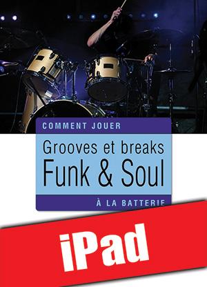 Grooves et breaks funk & soul à la batterie (iPad)