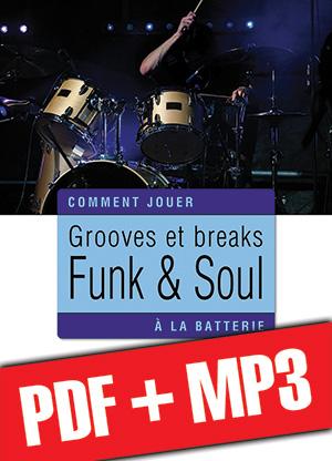 Grooves et breaks funk & soul à la batterie (pdf + mp3)