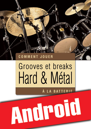 Grooves et breaks hard & métal à la batterie (Android)