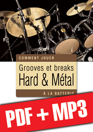 Grooves et breaks hard & métal à la batterie (pdf + mp3)
