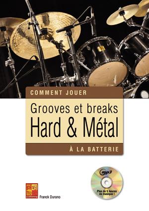 Grooves et breaks hard & métal à la batterie