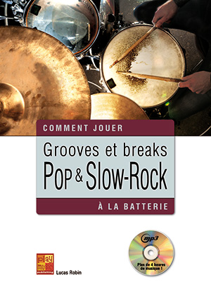 Grooves et breaks pop & slow-rock à la batterie