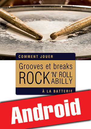 Grooves et breaks rock, rock 'n' roll & rockabilly à la batterie (Android)