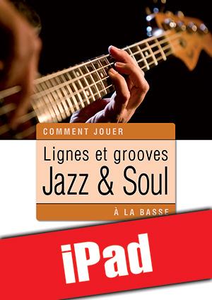 Lignes et grooves jazz & soul à la basse (iPad)