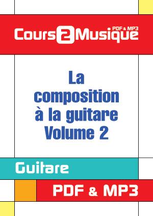 La composition à la guitare - Volume 2