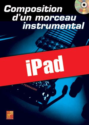 Composition d'un morceau instrumental (iPad)