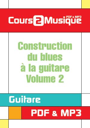 Construction du blues à la guitare - Volume 2