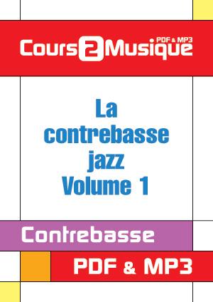 La contrebasse jazz - Volume 1