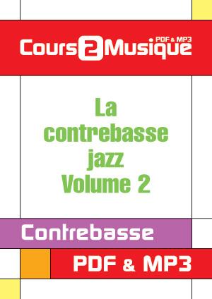 La contrebasse jazz - Volume 2