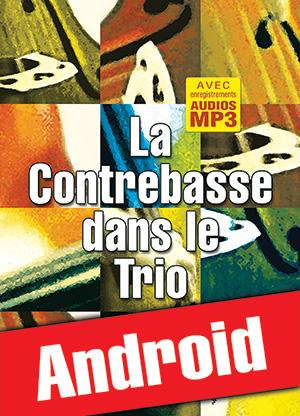 La contrebasse dans le trio (Android)