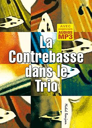 La contrebasse dans le trio