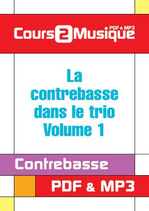 La contrebasse dans le trio - Volume 1