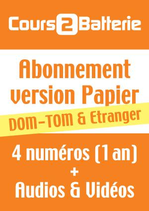 Abonnement Cours 2 Batterie (Papier) - Dom/Tom & Etranger
