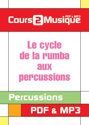 Le cycle de la Rumba aux percussions
