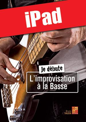 Je débute l'improvisation à la basse (iPad)
