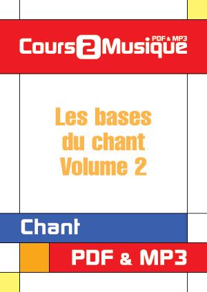 Les bases du chant - Volume 2