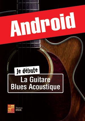 Je débute la guitare blues acoustique (Android)