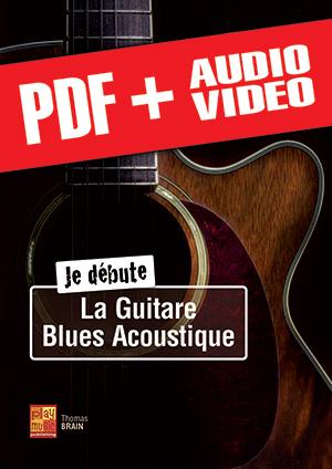 Je débute la guitare blues acoustique (pdf + mp3 + vidéos)
