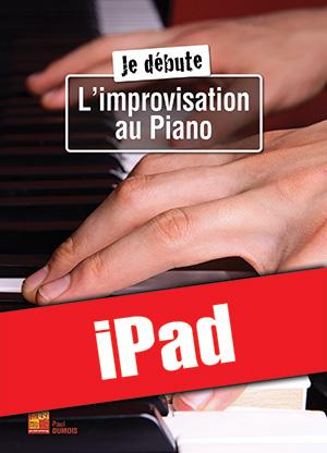 Je débute l'improvisation au piano (iPad)