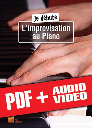 Je débute l'improvisation au piano (pdf + mp3 + vidéos)