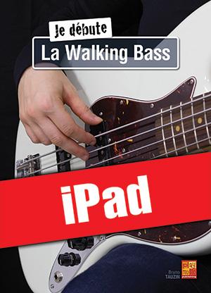 Je débute la walking bass (iPad)