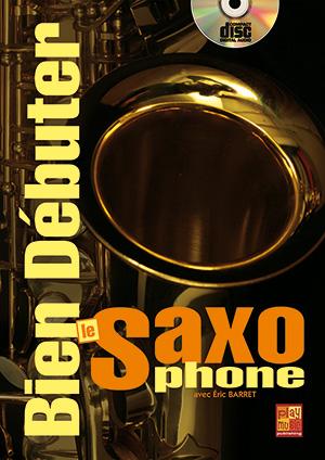Bien débuter le saxophone