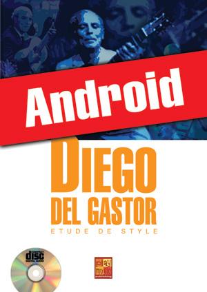 Diego del Gastor - Etude de style (Android)