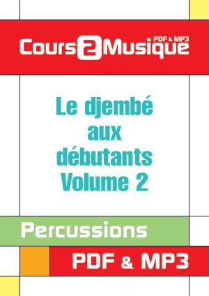 Le djembé aux débutants - Volume 2