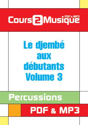Le djembé aux débutants - Volume 3