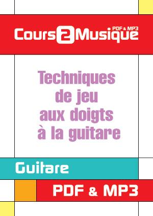 Techniques de jeu aux doigts à la guitare