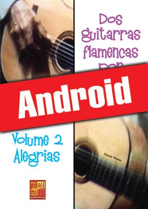 Dos guitarras flamencas por fiesta - Alegrias (Android)