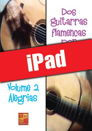 Dos guitarras flamencas por fiesta - Alegrias (iPad)