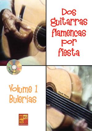 Dos guitarras flamencas por fiesta - Bulerías (Volume 1)