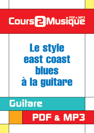 Le style east coast blues à la guitare
