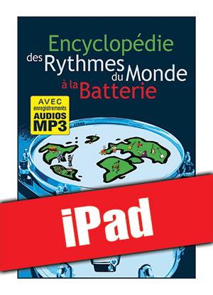 Encyclopédie des rythmes du monde à la batterie (iPad)