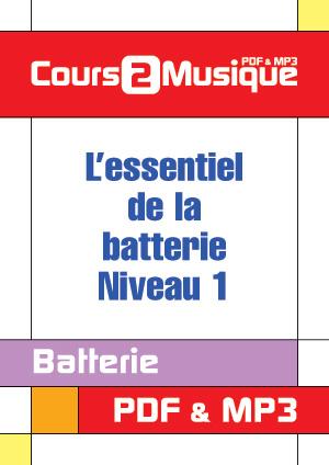 L'essentiel de la batterie - Niveau 1
