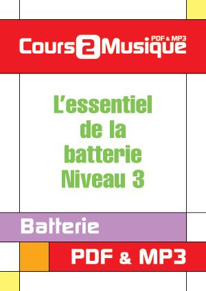L'essentiel de la batterie - Niveau 3
