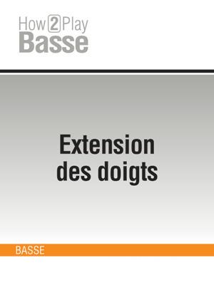 Extension des doigts