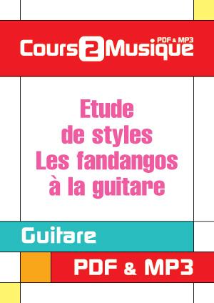 Etude de styles - Les fandangos à la guitare