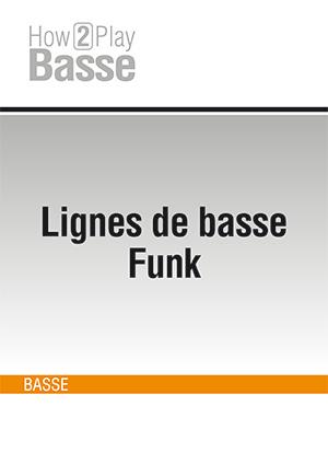 Lignes de basse Funk #1