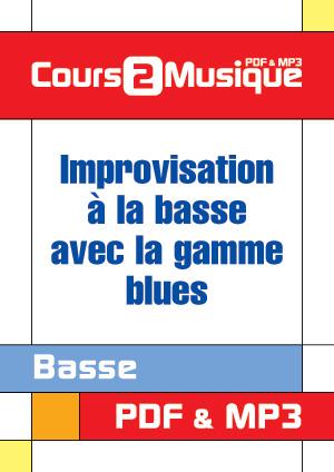 Improvisation à la basse avec la gamme blues
