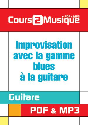 Improvisation avec la gamme blues à la guitare