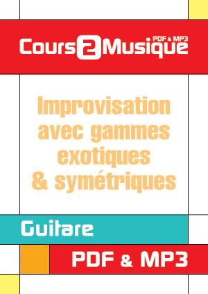 Improvisation avec gammes exotiques & symétriques
