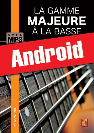 La gamme majeure à la basse (Android)